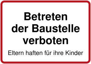 Betreten der baustelle nur für kinder  Betreten der Baustelle verboten - Schild downloaden und drucken